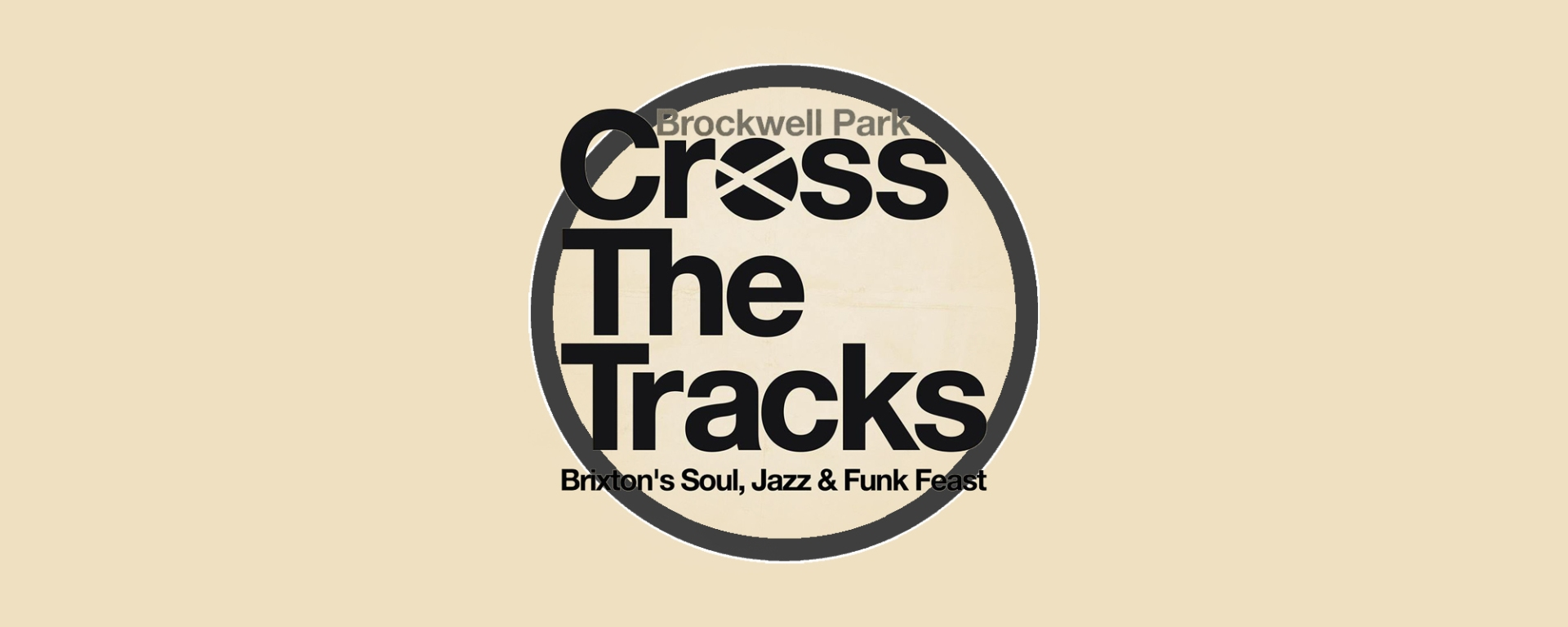 Cross The Tracks Music Festival at Brockwell Park 2019