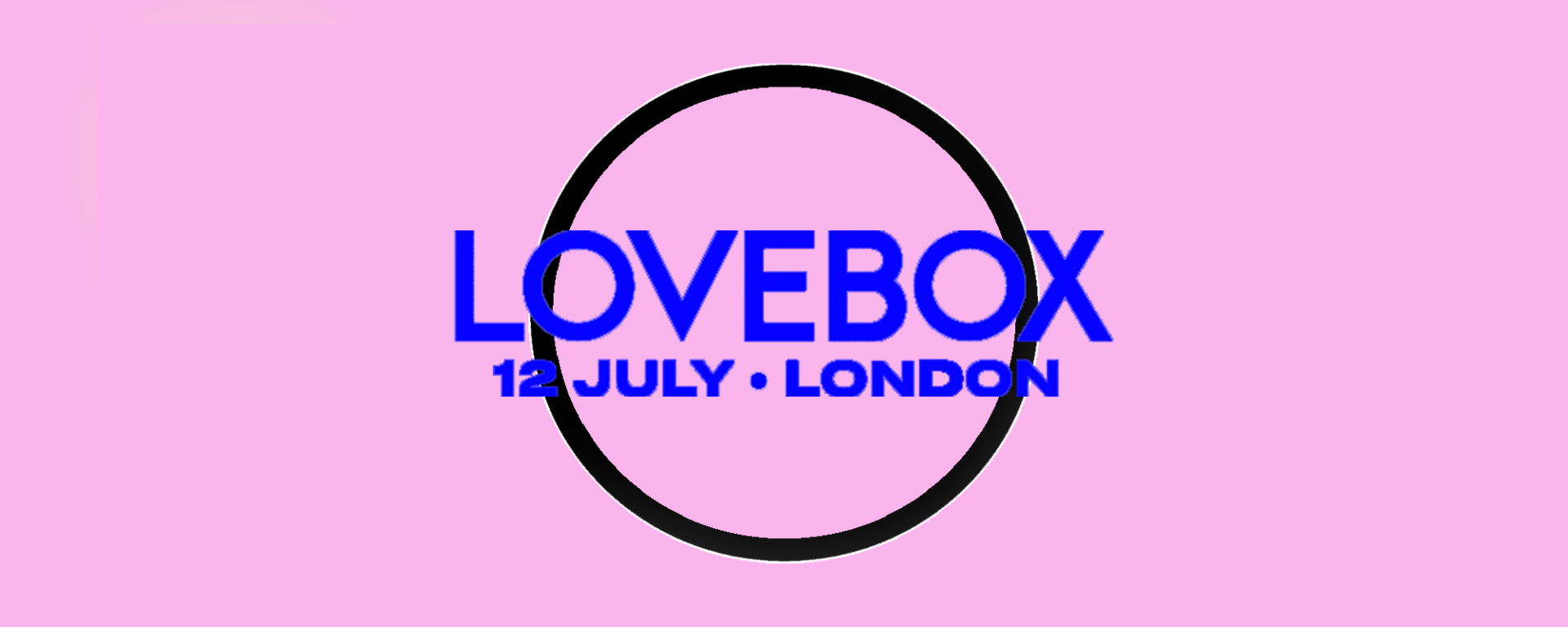 LoveBox London Music Festival Friday 12 July 2019