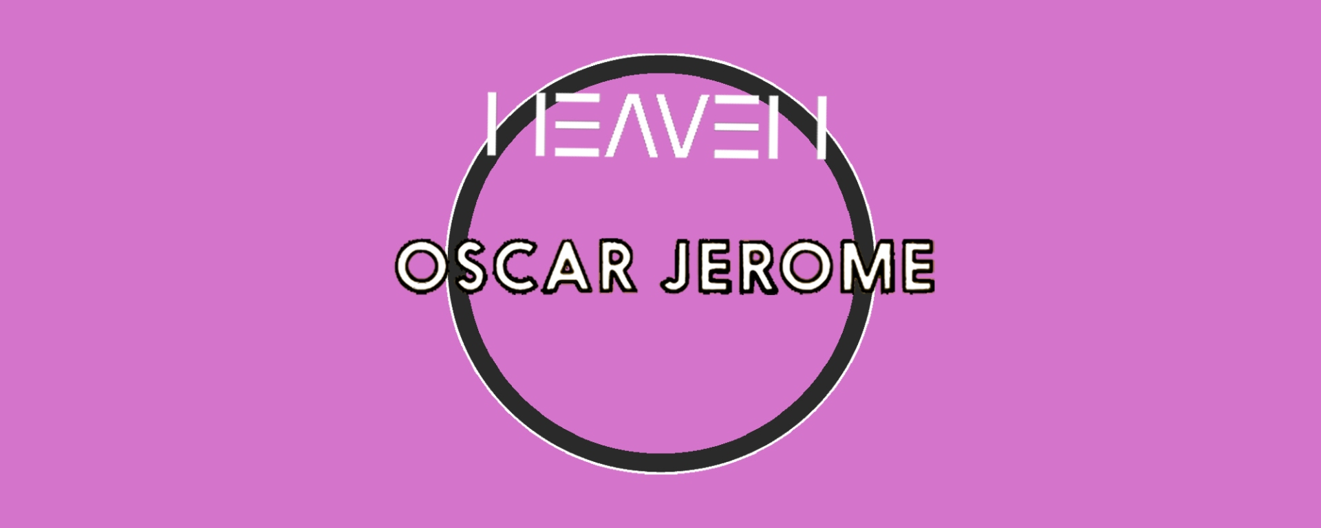 Oscar Jerome at Heaven London