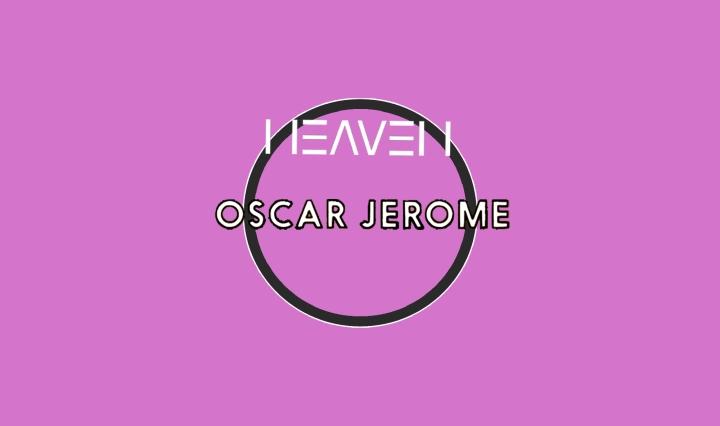 Oscar Jerome at Heaven London